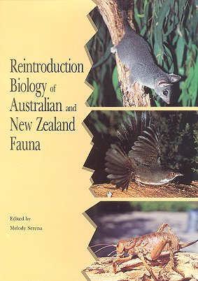 Reintroduction biology of Australian and New Zealand fauna. Melody Serena.