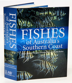 Fishes of Australia's southern coast. Martin Gomon, Dianne Bray, Rudie Kuiter.