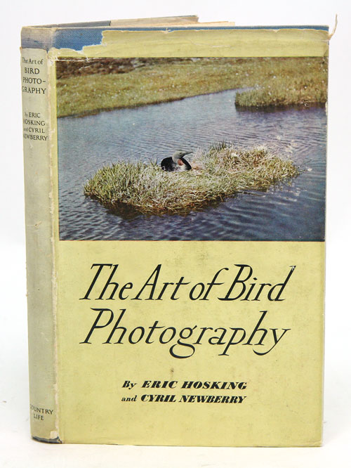 The art of bird photography. Eric J. Hosking, Cyril W. Newberry.
