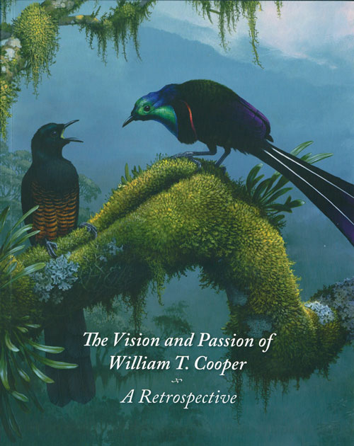 The vision and passion of William T. Cooper: a retrospective. Wendy Cooper.