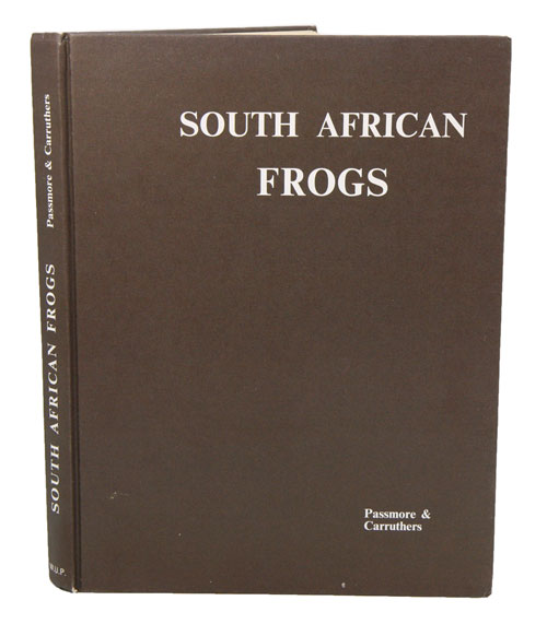 South African frogs. Neville Passmore, Vincent Carruthers.