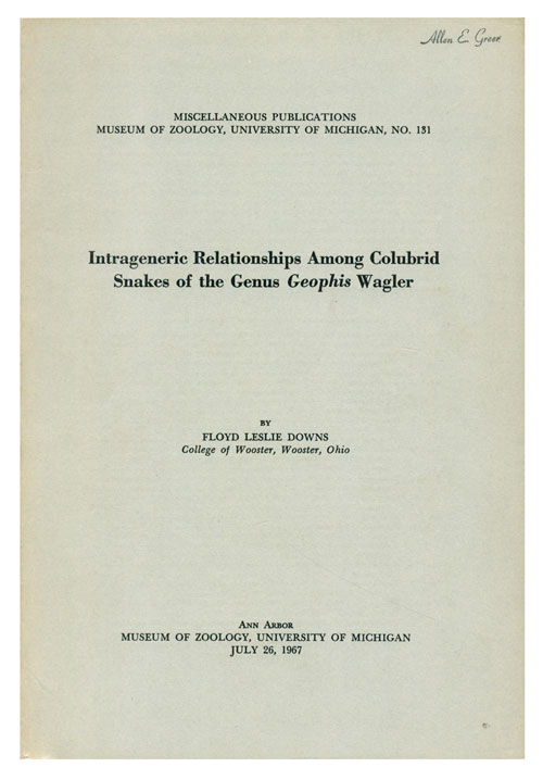 Intrageneric relationships among colubrid snakes of the genus Geophis Wagler. Floyd Leslie Downs.