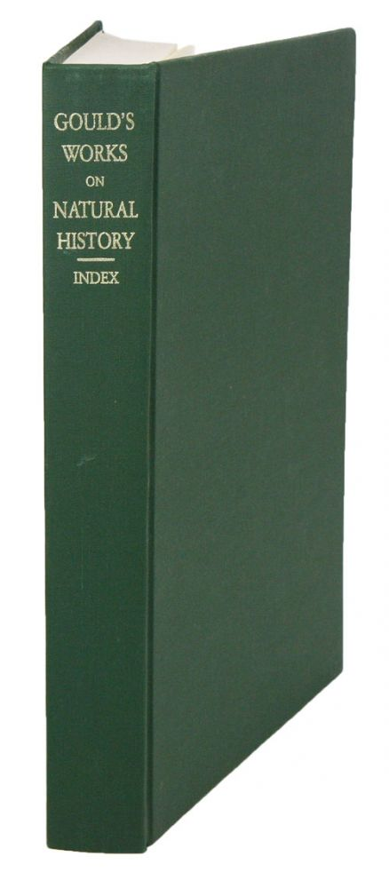 An analytical index to the works of the late John Gould . . . with a biographical memoir and portrait. Richard Bowdler Sharpe.