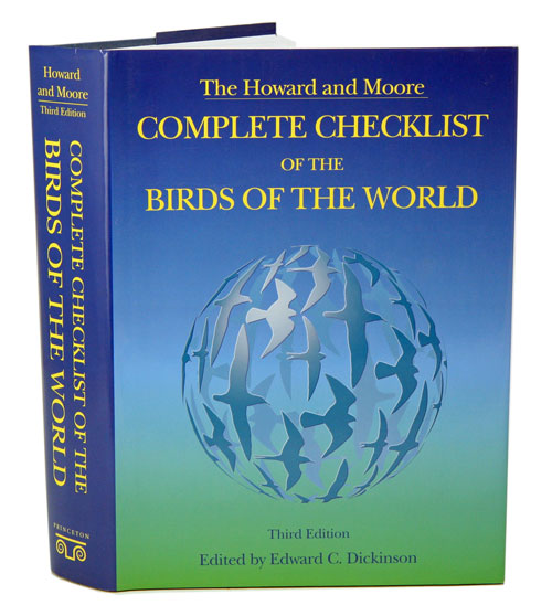 """The """"Howard and Moore"""" complete checklist of the birds of the world. Edward C. Dickinson."""