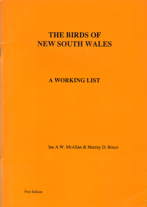 The birds of New South Wales: a working list. McAllan Ian A. W., Murray D. Bruce.
