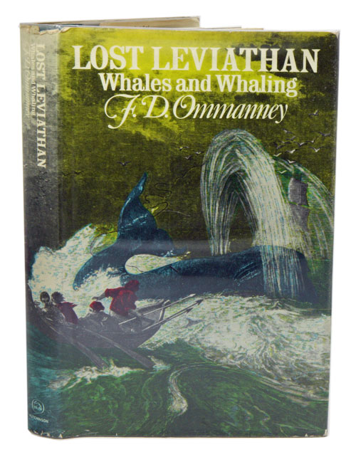 Lost Leviathon: whales and whaling. F. D. Ommanney.