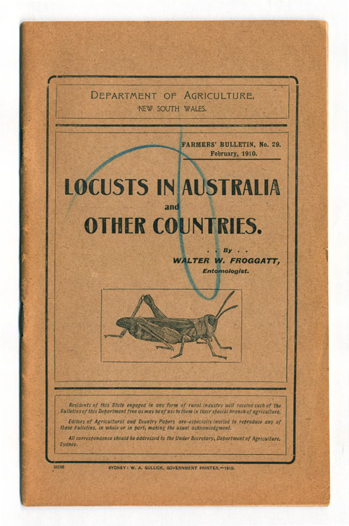Locusts in Australia and other countries. Walter W. Froggatt.