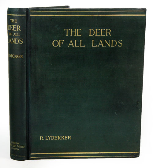 The Deer of all lands: a history of the family Cervidae living and extinct. R. Lydekker.