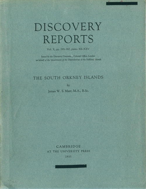 The South Orkney Islands. James W. S. Marr.