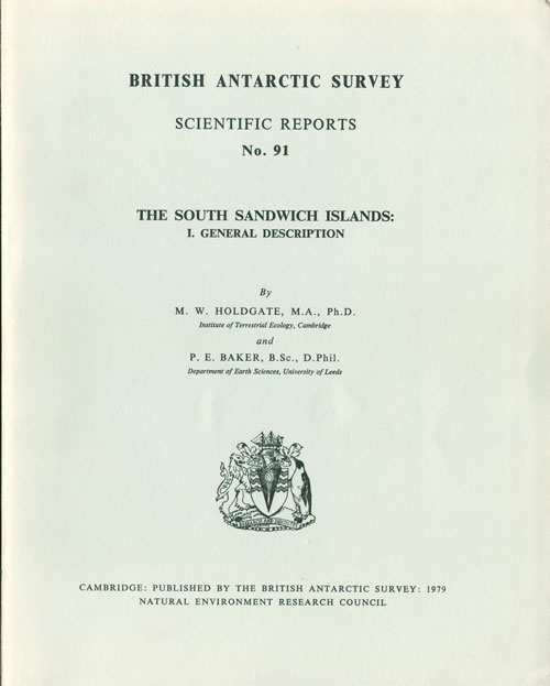 The South Sandwich Islands: general description. M. W. Holdgate, P. E. Baker.