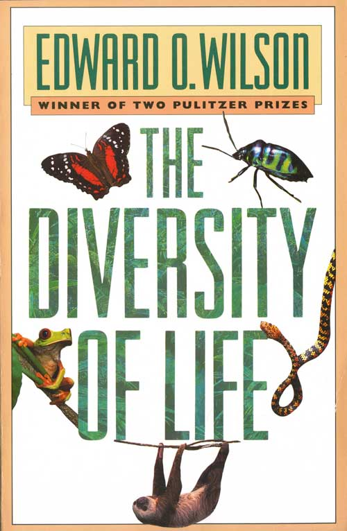 The diversity of life. Edward O. Wilson.