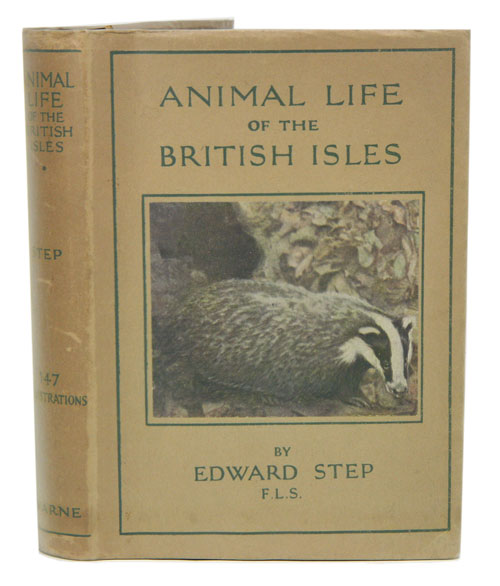 Animal life of the British Isles: a guide to the mammals, reptiles and batrachians of wayside and woodlands. Maurice Burton.