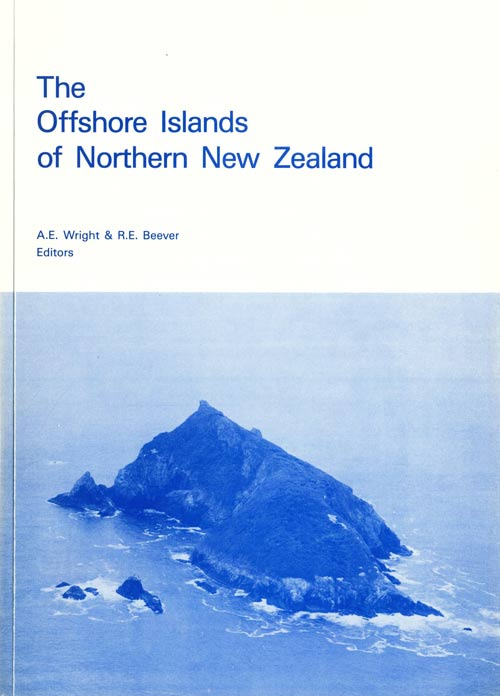 The offshore islands of northern New Zealand: proceedings of a symposium convened by the Offshore Islands Research Group in Auckland, 10-13 May 1983. A. E. Wright, R. E. Beever.