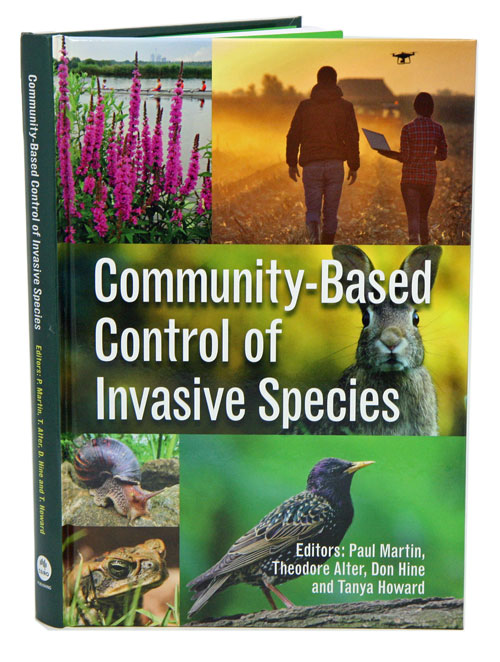 Community-based control of invasive species. Paul Martin, Don Hine, Theodore Alter, Tanya Howard.