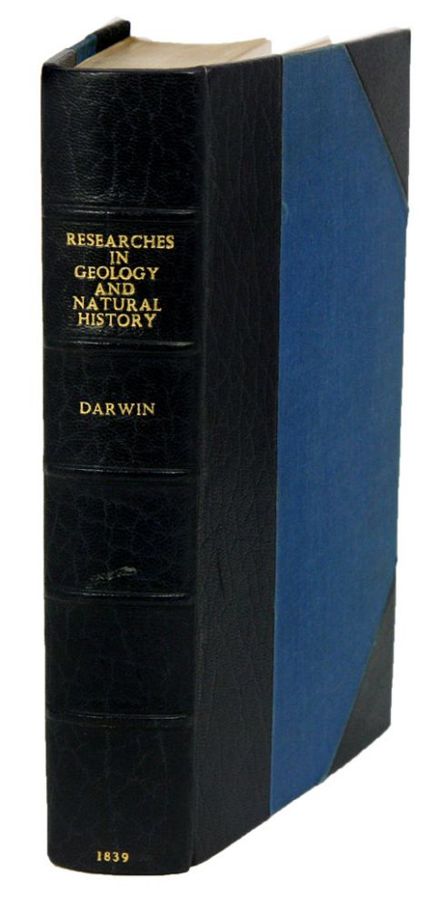 Journal of researches into the geology and natural history of the countries visited during the voyage of H. M. S. Beagle round the world, under the command of Capt. Fitz Roy. Charles Darwin.