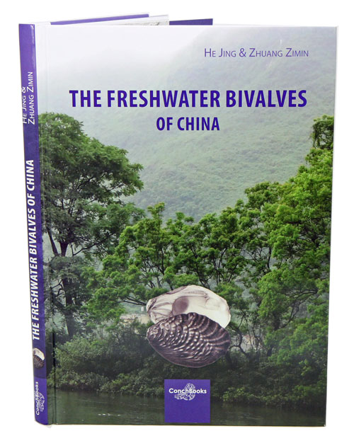 The freshwater bivalves of China. He Jing, Zhuang Zimin.