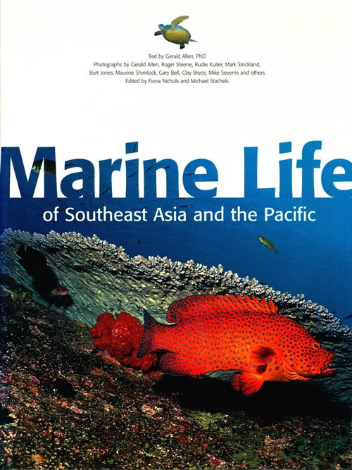 Marine life of Southeast Asia and the Pacific. Gerald Allen.