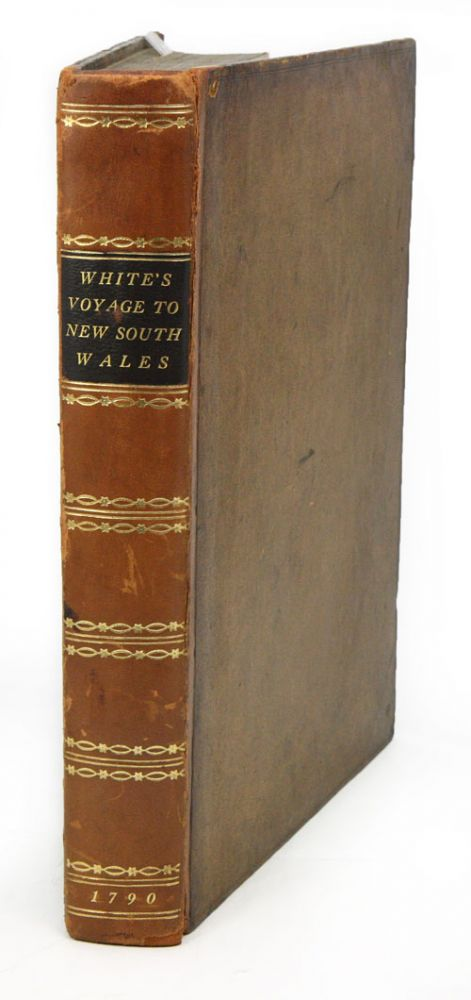 Journal of a voyage to New South Wales, with sixty five plates of non descript animals, birds, lizards, serpents, curious cones of trees and other natural productions. John White.