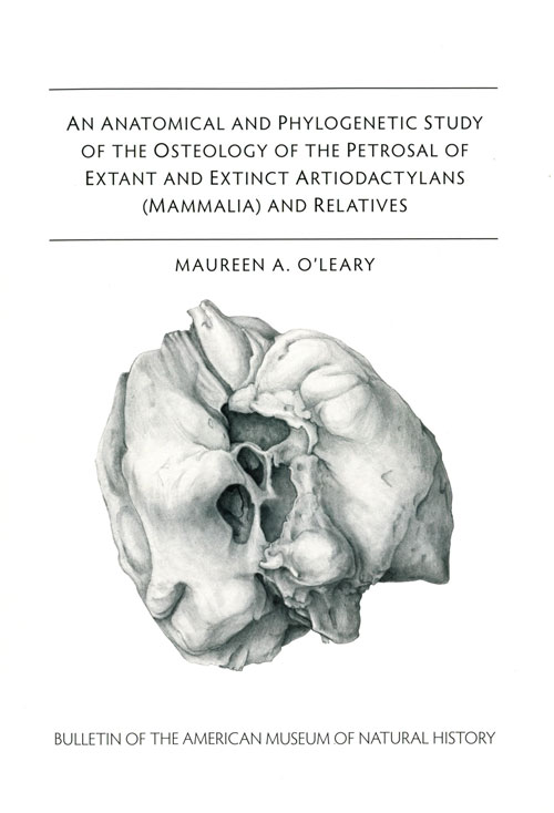 An anotomical and phylogenetic study of the osteology of the of extant and extinct Artiodactylans (ammalia) and relatives. Maureen A. O'Leary.