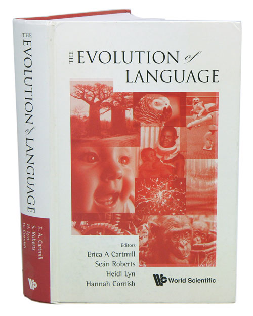 The evolution of language. Erica A. Cartmill.