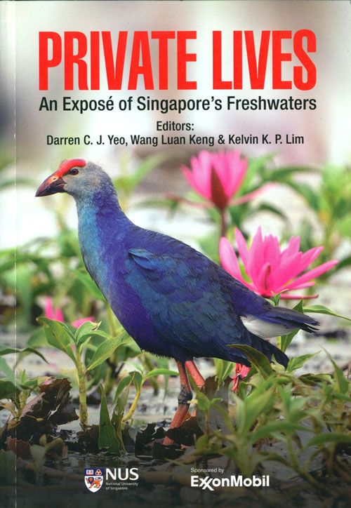 Private lives: an expose of Singapore's freshwaters. C. J. Yeo.