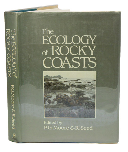 The ecology of rocky coasts. P. G. Moore, R. Seed.