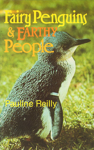Fairy penguins and earthy people. Pauline Reilly.