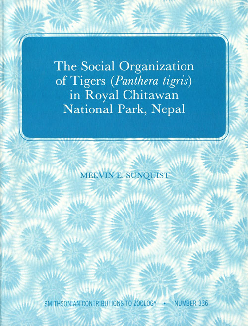 The social organisation of Tigers (Pathera tigris) in Royal Chitawan National Park. Melvin E. Sunquist.