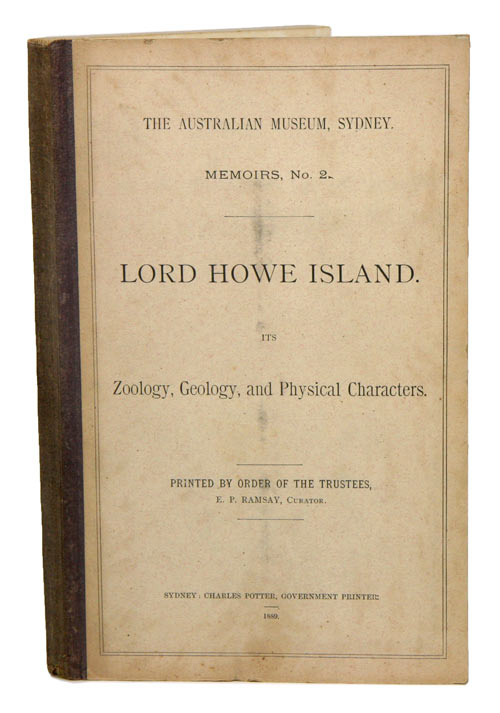 Lord Howe Island. Its zoology, geology and physical characters. E. P. Ramsay.
