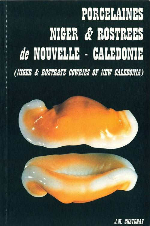 Niger and rostrate cowries of New Caledonia. J. M. Chatenay.