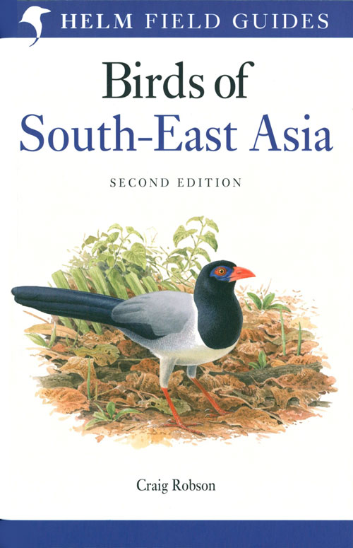 Birds of South-east Asia. Craig Robson.