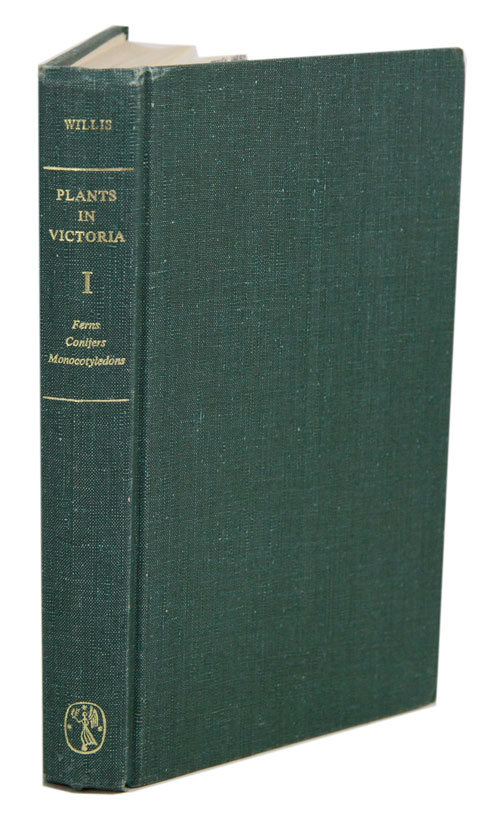 A handbook to plants in Victoria, volume one. James H. Willis.