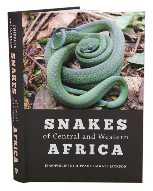 Snakes of Central and Western Africa. Jean-Philippe Chippaux, Kate Jackson.