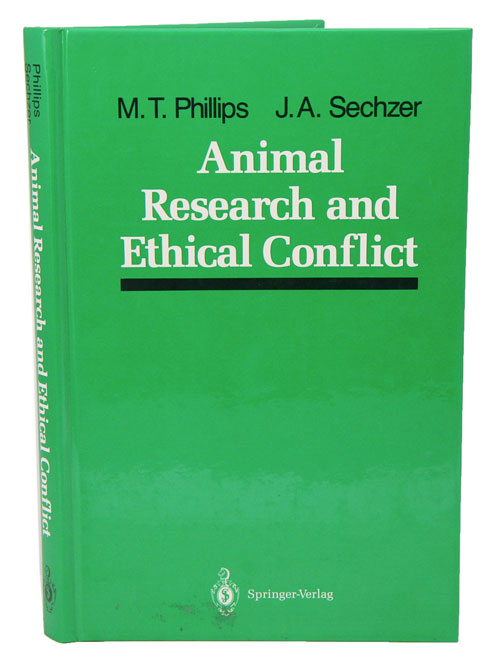 Animal research and ethical conflict. M. T. Phillips, J A. Sechzer.