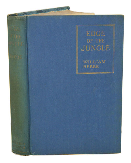 Edge of the jungle. William Beebe.