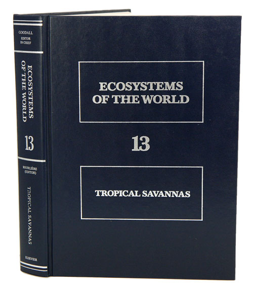 Ecosystems of the world, volume 13: tropical savannas. Francois Bourliere.