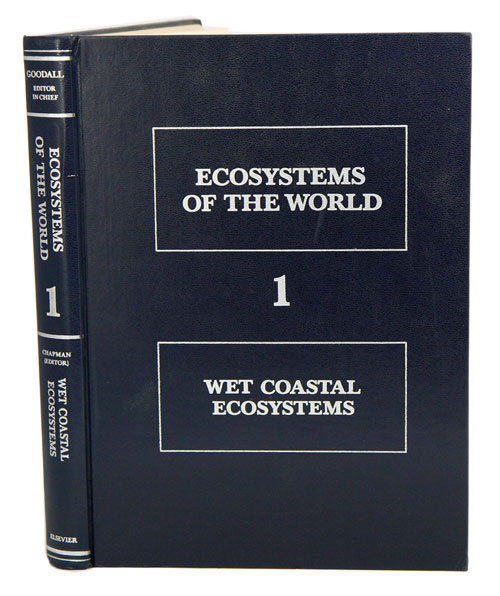 Ecosystems of the world, volume one: wet coastal ecosystems. V. J. Chapman.