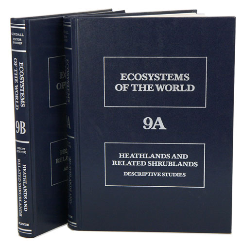 Ecosystems of the world, volumes nine A and nine B: heathlands and related sgrublands. Descriptive studies [and] analytical studues. R. L. Specht.