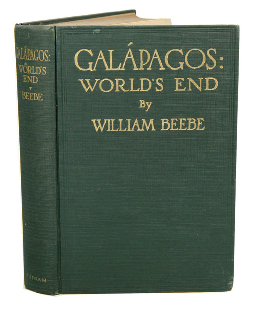 Galapagos: world's end. William Beebe.