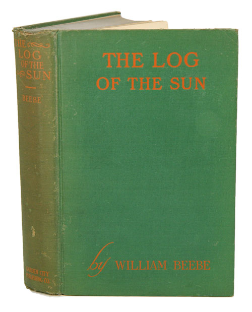 The log of the sun: a chronicle of nature's year. William Beebe.