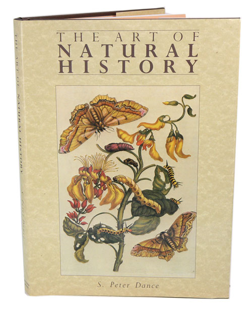 The art of natural history. S. Peter Dance.