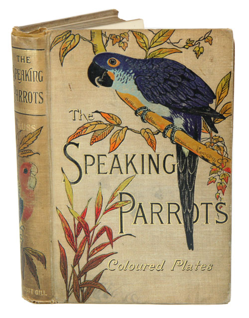 The speaking parrots: a scientific manual. Karl Russ.