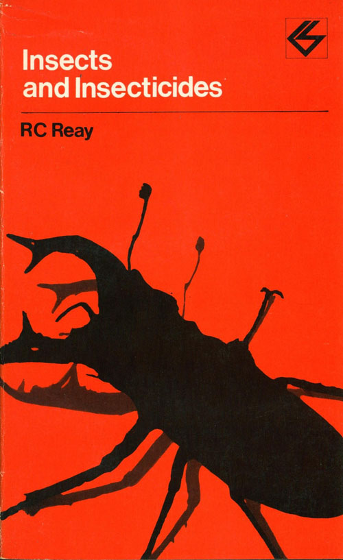 Insects and insecticides. R. C. Reay.
