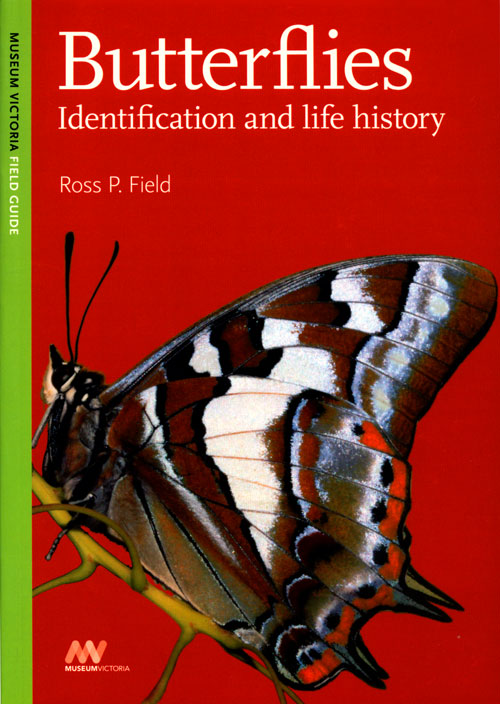 Butterflies: identification and life history. Ross P. Field.