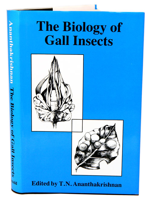 The biology of gall insects. T. N. Ananthakrishnan.