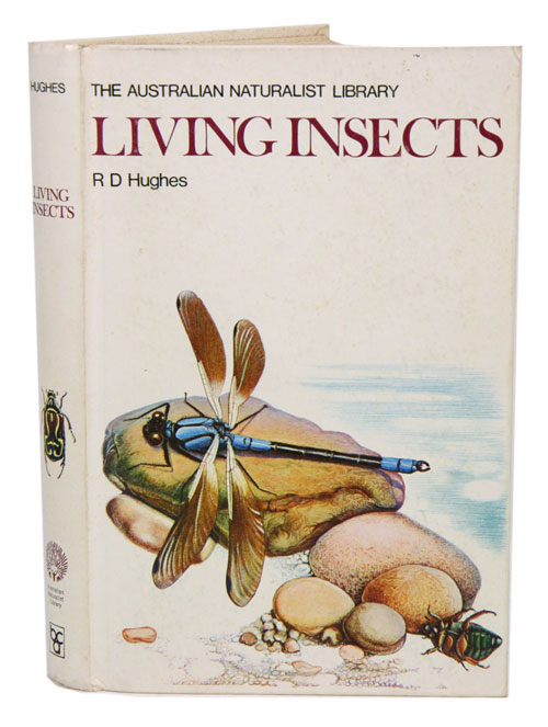 Living insects. R. D. Hughes.