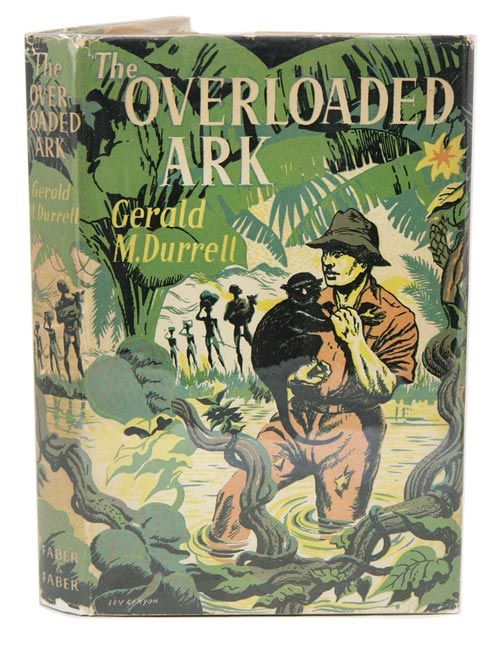 The overloaded ark. Gerald Durrell.