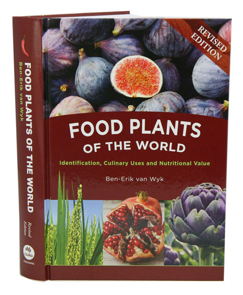 Food plants of the world: identification, culinary uses, and identification value. Ben-Erik van Wyk.