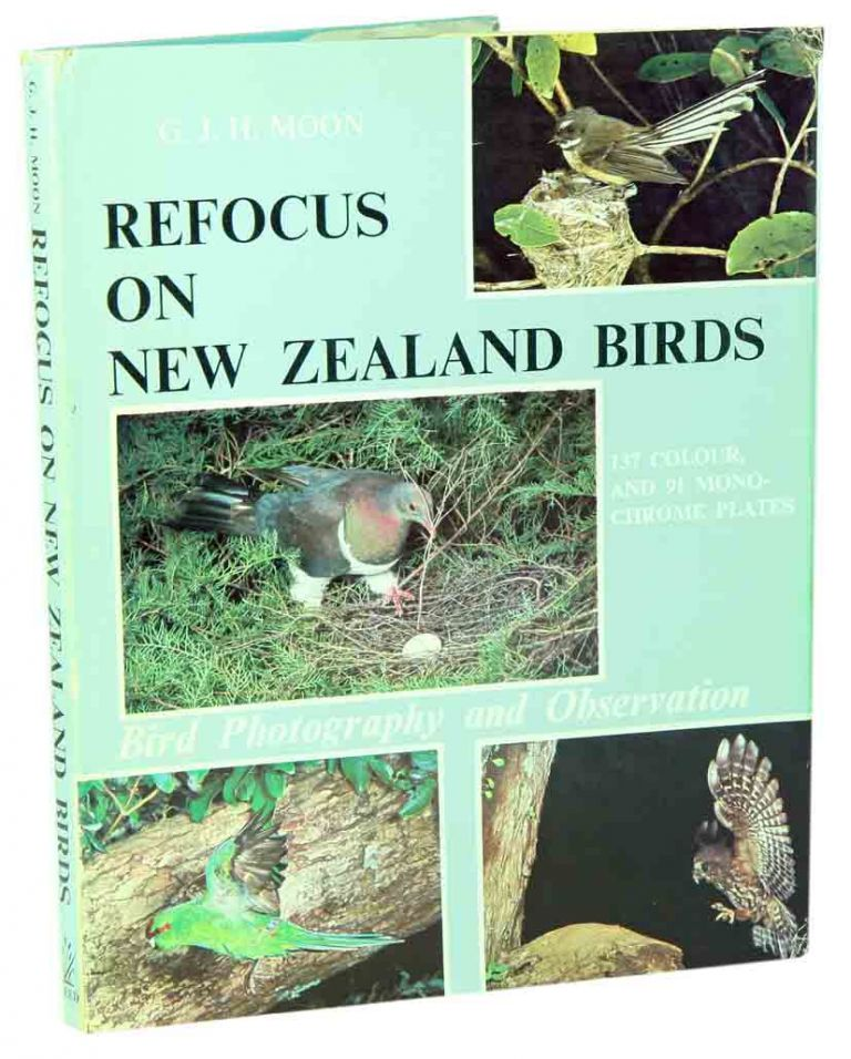 Refocus on New Zealand birds. G. J. H. Moon.