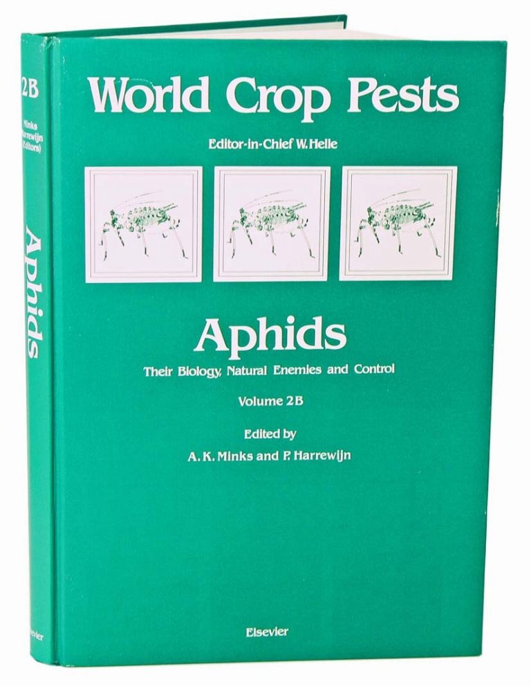Aphids: their biology, natural enemies and control. A. K. Minks, P. Harrewijn.
